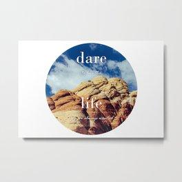 Dare To Live | Red Rocks Metal Print