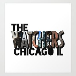 The Watchers of Chicago Illinois Big Letter Art Print