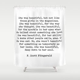 She Was Beautiful, F. Scott Fitzgerald, Quote Shower Curtain