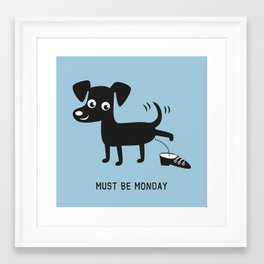 Must Be Monday, Dog Framed Art Print