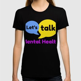 Let's talk about mental health T-shirt