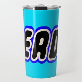 NERD in Brick Font Logo Design [Alternate Colors] by Chillee Wilson Travel Mug