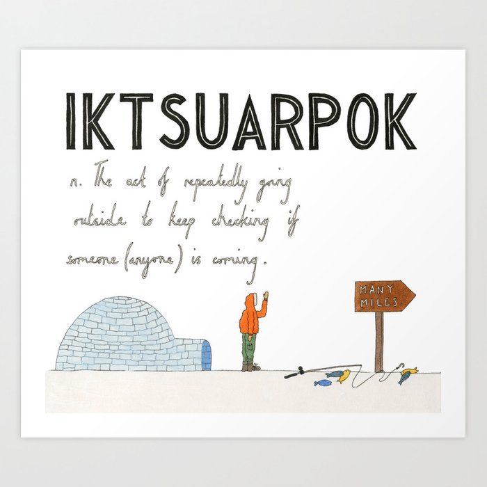 Iktsuarpok Art Print