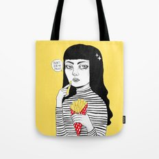 Don't eat my fries Tote Bag