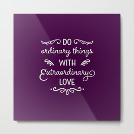 Extraordinary Love Metal Print