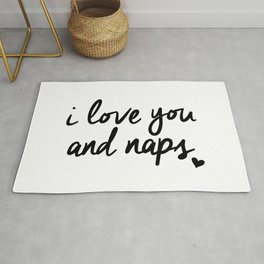 I Love You and Naps black-white gift for her girlfriend typography poster home wall decor bedroom Rug