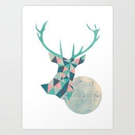 I'd rather be a deer Art Print
