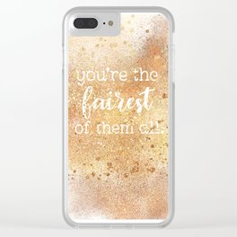 You're the Fairest of Them All Clear iPhone Case