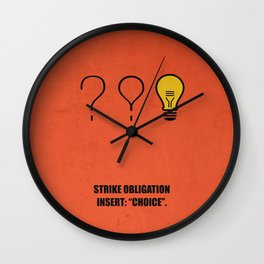 "Lab No.4 -Strike Obligation Insert: ""Choice"" Corporate Startup Quotes poster Wall Clock"