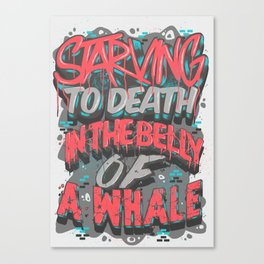 Starving To Death  Canvas Print