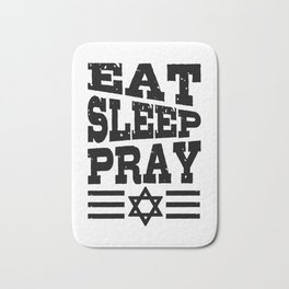 Eat Sleep Pray Judaism Gift For Jewish Prayer Bath Mat