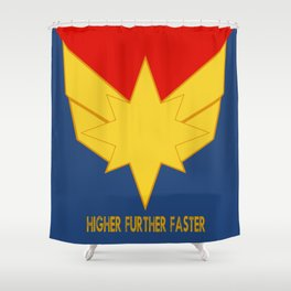 Higher, further, faster! Shower Curtain