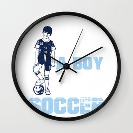 I am a boy that loves soccer Wall Clock