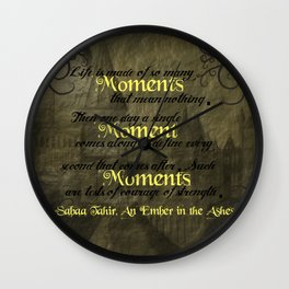 An Ember in the Ashes - Moments Wall Clock