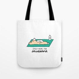 Only Here for Savasana Corgi Tote Bag