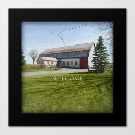 Barn & Geese - Welcome Canvas Print