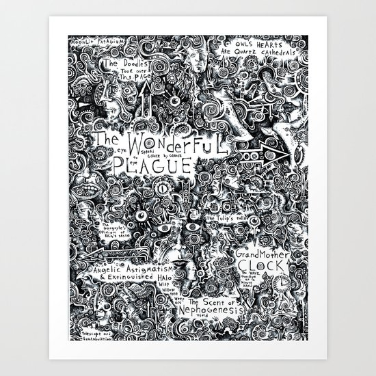 The Wonderful Plague Art Print