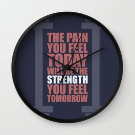 Lab No. 4 - The Pain You Feel Today Gym Inspirational Quotes Poster Wall Clock