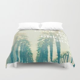 Look on the Bright Side Duvet Cover