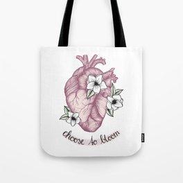 Choose to bloom Tote Bag