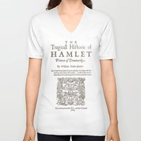 hamlet V-neck T-shirts featuring Shakespeare, Hamlet 1603 by BiblioTee