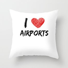 I Love Airports Throw Pillow