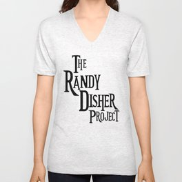 The Randy Disher Project Unisex V-Neck