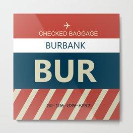 Burbank, California (BUR) Airline Baggage Tag Metal Print