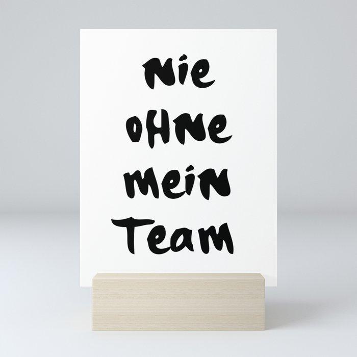 NIE OHNE MEIN TEAM 187 MUSIK LYRIC TEXT Mini Art Print