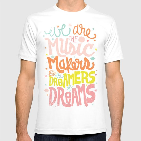 WE ARE THE MUSIC MAKERS T-shirt
