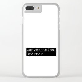 Conversation Starter typography Clear iPhone Case