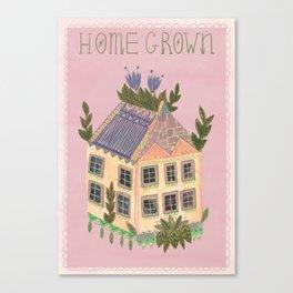 Home Grown Canvas Print
