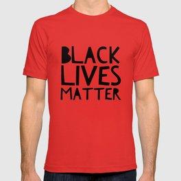 Black Lives Matter 2 T-shirt