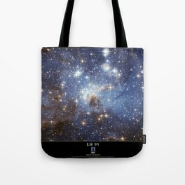 NASA Hubble Space Telescope Poster - LH 95, a Stellar Nursery in the Large Magellanic Cloud Tote Bag