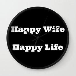 Happy Wife Happy Life Wall Clock
