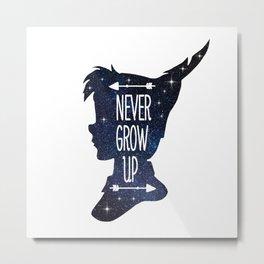 Peter Pan Quote - Never Grow Up Metal Print