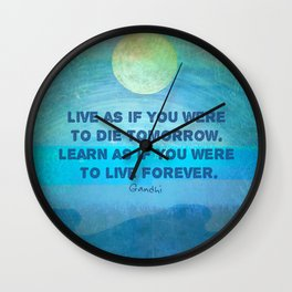 Life Inspirational Learn quote Gandhi Wall Clock