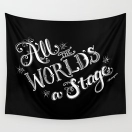 All The World's A Stage Wall Tapestry