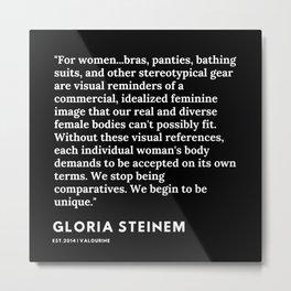 47   | Gloria Steinem Quotes | 191202 Metal Print