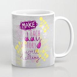 Inspiring quote Coffee Mug