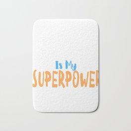 Reading is my superpower Bath Mat