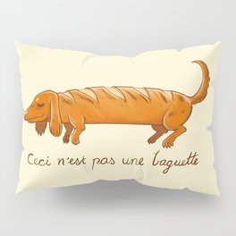 This is not a baguette Pillow Sham