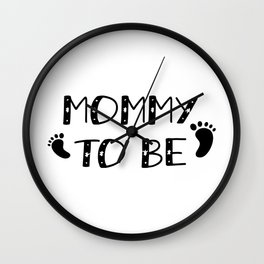 Mommy To Be Pregnancy Gift Wall Clock