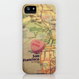 Forever San Francisco iPhone Case