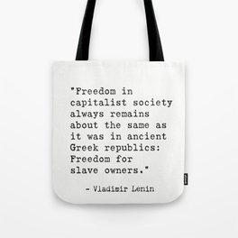 Vladimir Lenin quote Tote Bag