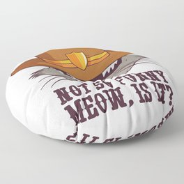 Sheriff Not So Funny Meow Cat Floor Pillow