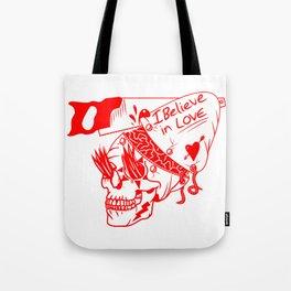 I believe in love Skull Tote Bag