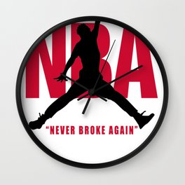 Never Broke Again T-Shirt Wall Clock