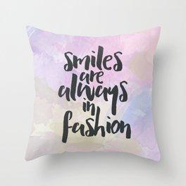 Smiles In Fashion Quote Throw Pillow