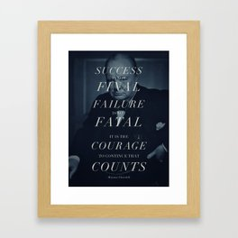 Winston Churchill - Failure Is Not Fatal Framed Art Print